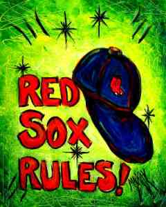 Red Sox Rules I Paint Today